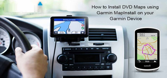 How to Install DVD Maps using Garmin MapInstall on your Garmin D