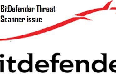 Fix BitDefender Threat Scanner issue